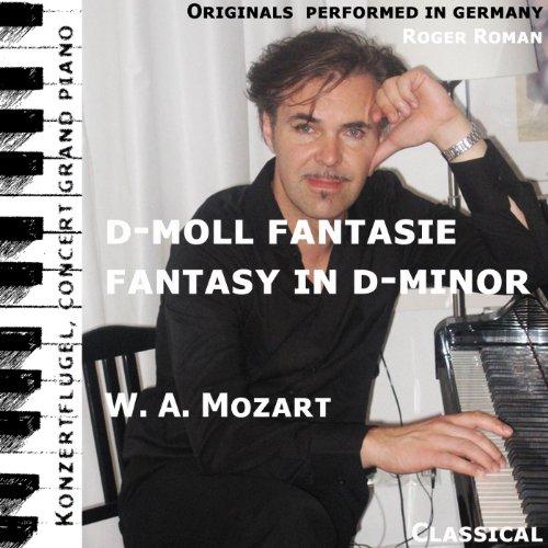 Fantasy in D-Minor , Fantasie in D-Moll (feat. Roger Roman)