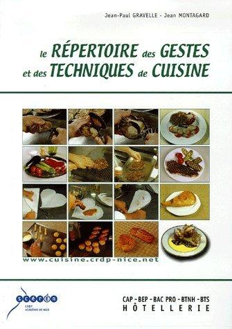 Le répertoire des gestes et des techniques de cuisine par Jean-Paul Gravelle