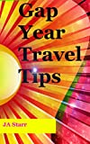 Gap Year Travel Tips: From cheap insurance to keeping your underwear clean, practical advice for a long trip.