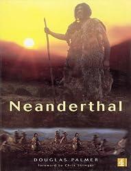 The Neanderthal by Douglas Palmer (2000-10-20)
