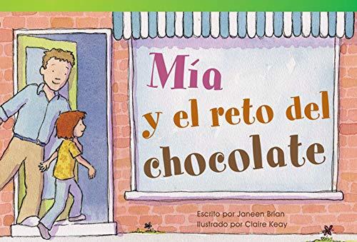 Mía y el reto del chocolate (Mia's Chocolate Challenge) (Fiction Readers) por Teacher Created Materials