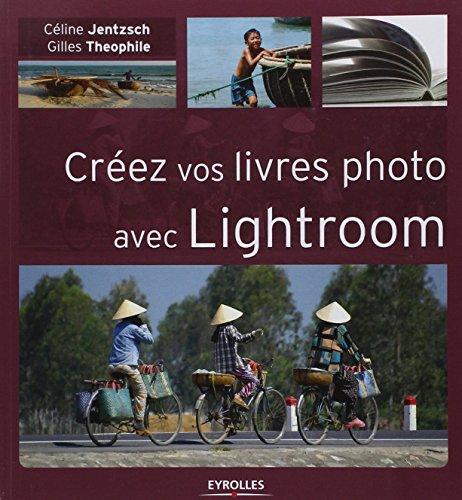 Crez vos livres photo avec Lightroom