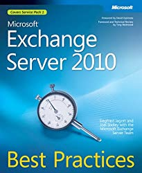 Microsoft® Exchange Server 2010 Best Practices (Best Practices (Microsoft))