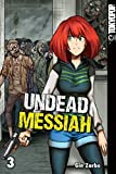 Undead Messiah 03 (German Edition)