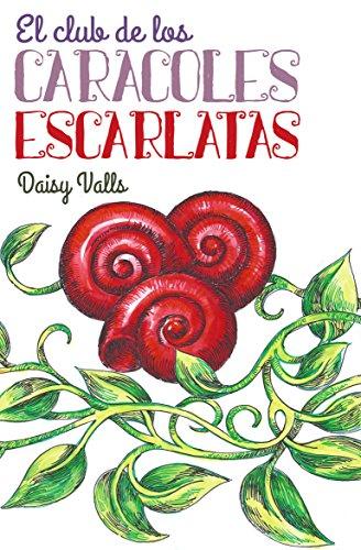 El club de los caracoles escarlatas por Daisy Valls