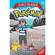 Team Rocket Trouble: Book 3 (The Official Pokémon Early Reader)