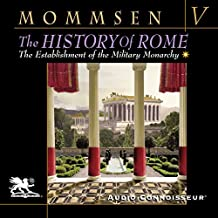 The History of Rome, Book 5: The Establlshment of the Military Monarchy