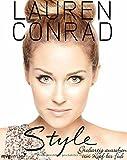 Style: Großartig aussehen von Kopf bis Fuß von Lauren Conrad