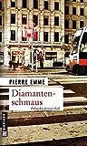 Diamantenschmaus: Palinskis zwölfter Fall (Kriminalromane im GMEINER-Verlag)