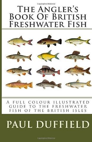 The Angler's Book Of British Freshwater Fish