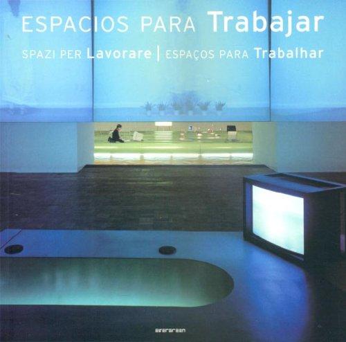 Spazi per lavorare. Ediz. italiana, spagnola e portoghese (Evergreen)