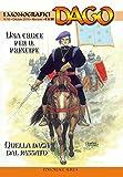 Una croce per il principe-Quella daga dal passato. I monografici Dago: 10