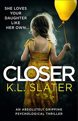 Used, Closer: An absolutely gripping psychological thriller for sale  Delivered anywhere in Ireland