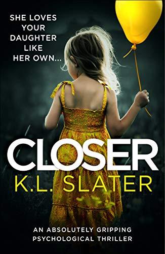 Closer by K.L. Slater