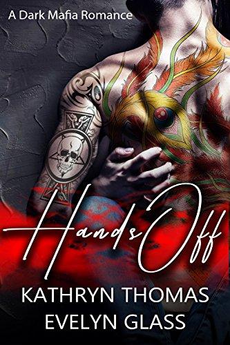 hands-off-a-dark-mafia-romance