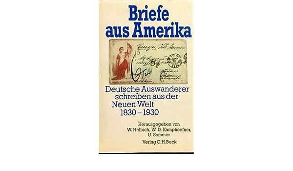 Briefe Aus Amerika Deutsche Auswanderer Schreiben Aus Der Neuen