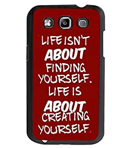 ColourCraft Quote Design Back Case Cover for SAMSUNG GALAXY GRAND QUATTRO I8552 / WIN I8550