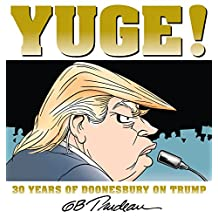 Yuge!: 30 Years of Doonesbury on Trump (English Edition)