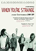 When You're Strange - A Film About The Doors [DVD]