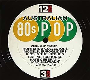 12 Inch Dance: Australian 80s Pop
