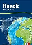 Der Haack Weltatlas. Ausgabe Nordrhein-Westfalen Sekundarstufe I und II: Medienpaket aus Weltatlas, Übungssoftware und Arbeitsheft Kartenlesen mit Atlasführerschein Klasse 5-13 -