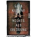 Nichts als Erlösung: Kriminalroman (Judith-Krieger-Krimis 5)