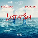 Lost At Sea 2 [Explicit]