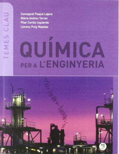 Química per a l'enginyeria por LLorenç Puig Mayolas