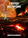 L'ascesa dell'inferno