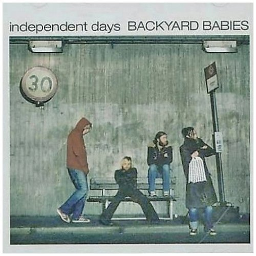Independent Days by Backyard Babies