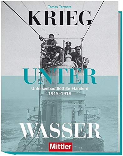 Unterseebootflottille Flandern 1915-1918 ()