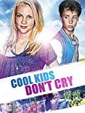 Cool Kids don't Cry