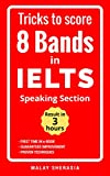 Tricks to score 8 Bands in IELTS - Speaking Section