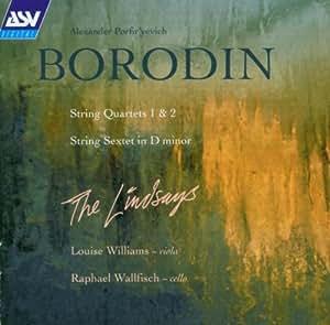 Borodine : Quatuors à cordes n° 1 et 2 / Sextuor en ré min.