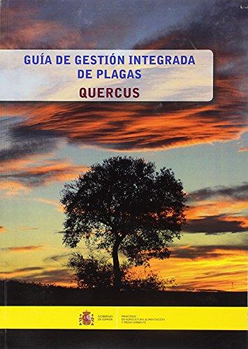 Guía de gestión integrada de plagas: Quercus