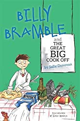 Billy Bramble and The Great Big Cook Off: A Story about Overcoming Big, Angry Feelings at Home and at School