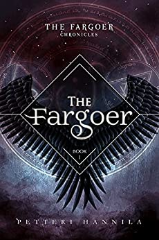 The Fargoer (The Fargoer Chronicles Book 1) (English Edition) von [Hannila, Petteri]