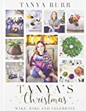 Tanya's Christmas: Make, Bake and Celebrate (Signed Edition)