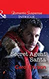 Front cover for the book Secret Agent Santa (Brothers in Arms: Retribution) by Carol Ericson