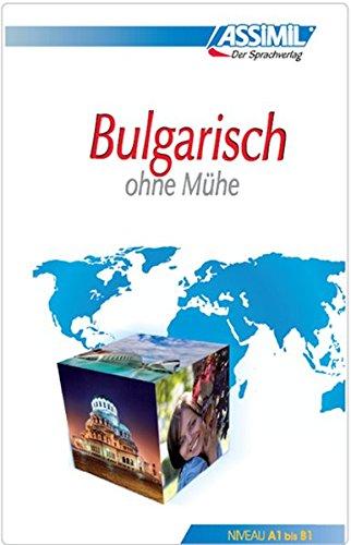 Assimil Bulgarisch ohne Mühe: Lehrbuch (Niveau A1 - B2) : Lehrbuch (Niveau A1 - B2)
