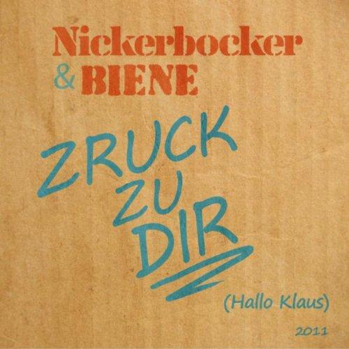 Zruck zu Dir (Hallo Klaus) 2011