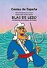 Gestas de España: Blas de Lezo y la defensa de Cartagena de Indias par Manuel Ángel Cuenca López