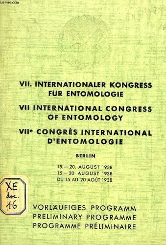 INTERNATIONALER KONGRESS FUR ENTOMOLOGIE, INTERNATIONAL CONGRESS OF ENTOMOLOGY, CONGRES INTERNATIONAL D'ENTOMOLOGIE