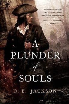 A Plunder of Souls par [Jackson, D. B.]