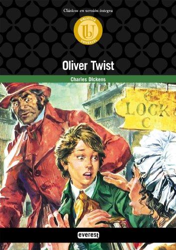 Oliver Twist (Biblioteca universal. Clásicos en versión integra) por Charles Dickens