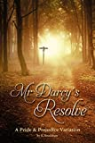 'Mr Darcy's Resolve' is a variation of Jane Austen's much loved novel, 'Pride and Prejudice'.  After a fierce argument with her mother, Elizabeth flees from Longbourn in a state of tearful rage. She faces a troubling dilemma and is trapped by her fee...