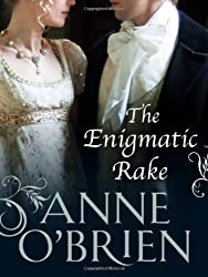 The Enigmatic Rake (Historical Romance) by Anne O'Brien (2006-03-01)