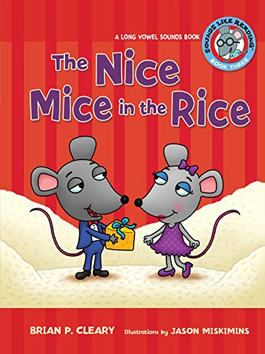#3 the Nice Mice in the Rice: A Long Vowel Sounds Book (Sounds Like Reading)