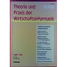 Theorie und Praxis der Wirtschaftsinformatik. Heft 183, Mai 1995. Objektorientierte Datenbanken.
