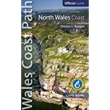 North Wales Coast: Wales Coast Path Official Guide (Chester to Bangor) by Lorna Jenner (2015-12-14)